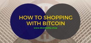 How to Shop Bitcoins - Shopping Guidance 2019/2020