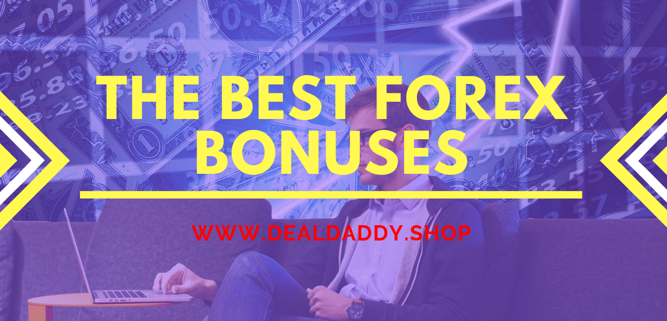 Find the Best Forex Bonuses - Best Deals 2019